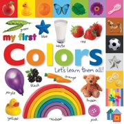 My 1st Colors Lets Learn Them All (Board Book)