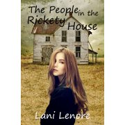 The People in the Rickety House - eBook