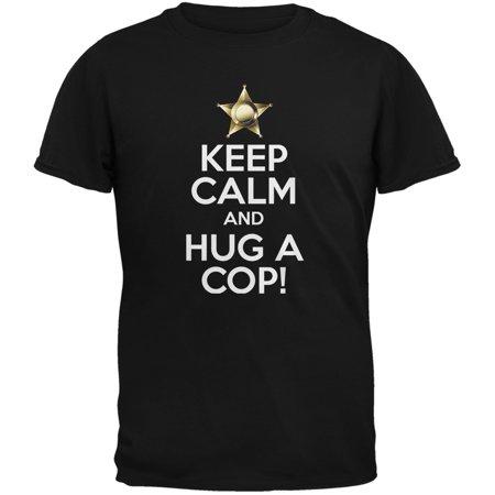 Keep Calm and Hug a Cop Black Adult T-Shirt](Cop Shirt)