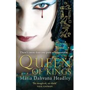 Queen of Kings. by Maria Dahvana Headley