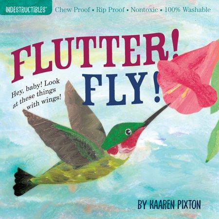 Indestructibles Flutter! Fly! - Paperback - Flutter Fly Fairies