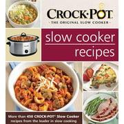 Crock Pot Slow Cooker Recipes (Hardcover)