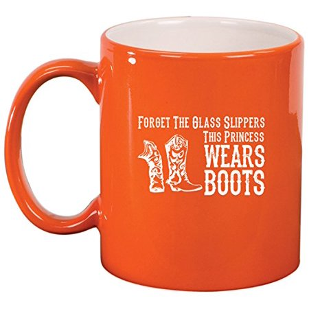 Ceramic Coffee Tea Mug Cowgirl This Princess Wears Boots (Orange) - Cowgirl Ideas To Wear