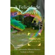 A Felicidade  Possvel - eBook