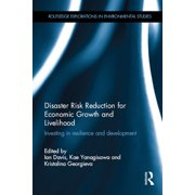 Disaster Risk Reduction for Economic Growth and Livelihood - eBook