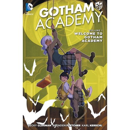 Gotham Academy Vol. 1: Welcome to Gotham Academy (The New (Best New 52 Titles)