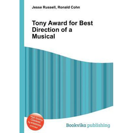Tony Award for Best Direction of a Musical (Tony Award Winners Best Musical)