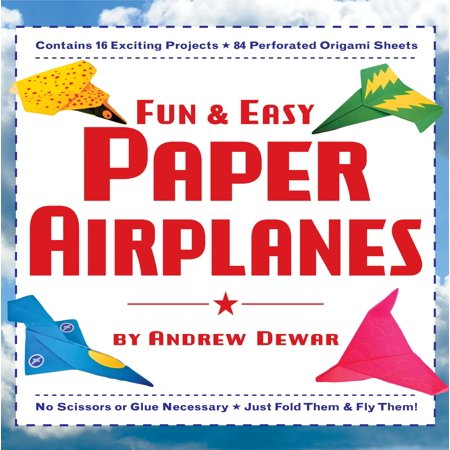 Fun & Easy Paper Airplanes : This Easy Paper Airplanes Book Contains 16 Fun Projects, 84 Papers & Instruction Book: Great for Both Kids and Parents](Paper Airplane Contest)
