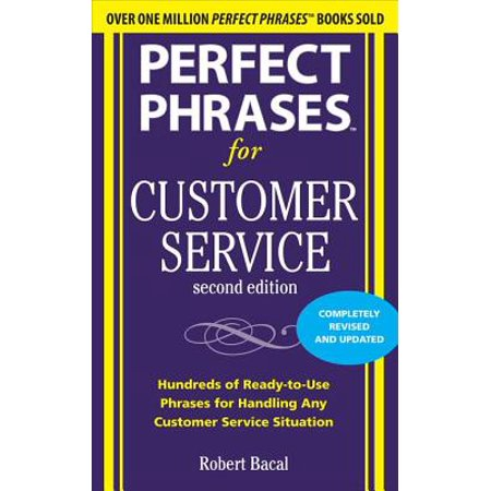 Perfect Phrases for Customer Service, Second Edition - eBook ()
