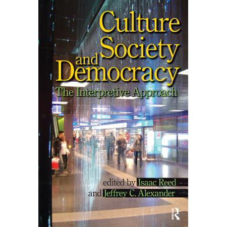 Culture, Society, and Democracy - eBook