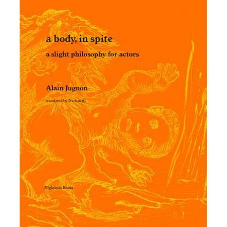 A Body, in Spite (Paperback)