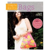 Simple Knits: Simple Knits - Bags: 12 Fun-To-Make Bags for All Occasions (Paperback)