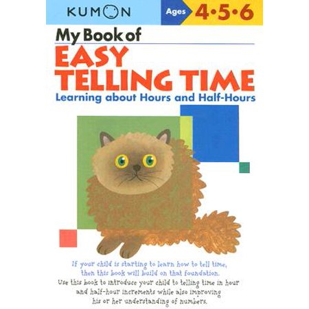 My Book of Easy Telling Time : Learning about Hours and