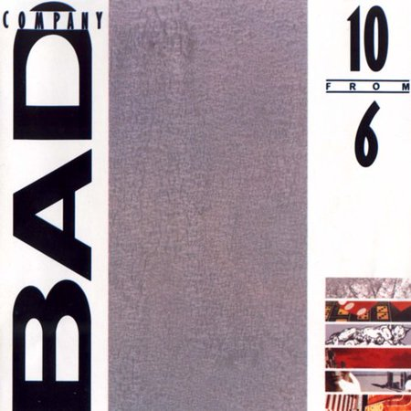 10 from 6 - Best Of Bad Company
