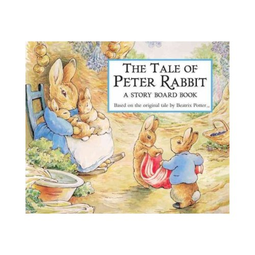 The Tale of Peter Rabbit: A Story Board Book