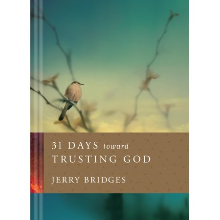 31 Days Toward Trusting God
