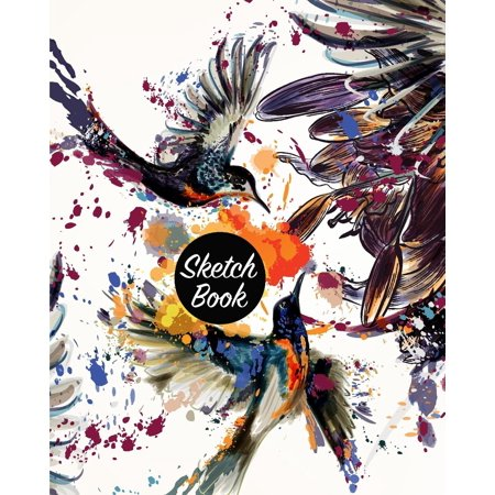 Sketch Book: Notebook Sketchbook, Paper Book for Sketching, Drawing, Journaling & Doodling (Sketchbooks), Perfect Size at 8 X 10, 120 Pages, Colorful Bird Drawing Cover (Paperback) ()