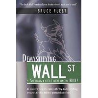 Demystifying Wall Street : Shedding a Little Light on the Bull!