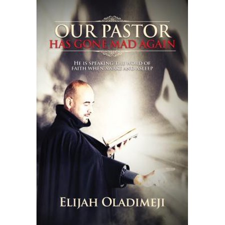 Our Pastor Has Gone Mad Again - eBook