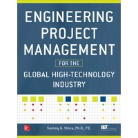 Engineering Project Management for the Global High-Technology Industry (Hardcover)