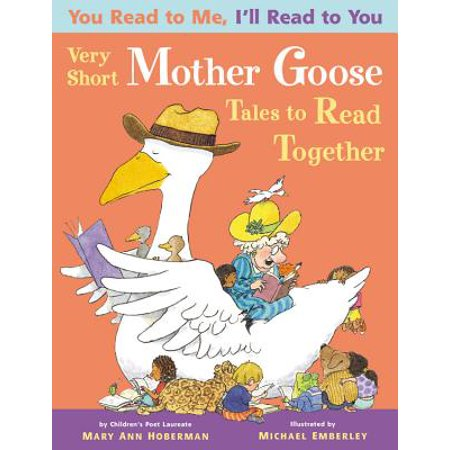 You Read to Me, I'll Read to You: Very Short Mother Goose Tales to Read