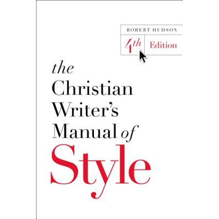 The Christian Writer's Manual of Style (Paperback)