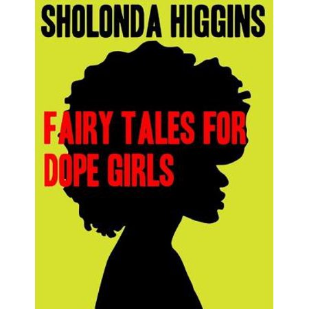 Fairy Tales for Dope Girls - eBook