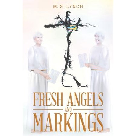 Fresh Angels and Markings