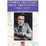Storia Militare dell'Argentina 1861-1917 vol. 3 - eBook
