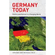 Germany Today : Politics and Policies in a Changing World