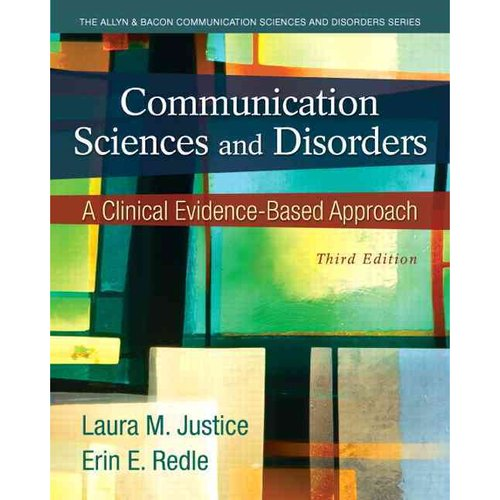 Communication Sciences and Disorders: An Evidence-Based Approach