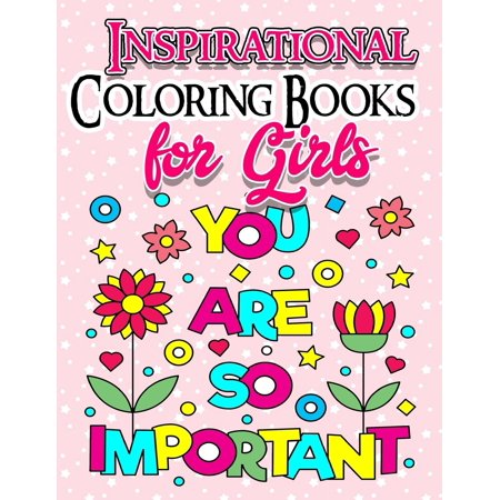Coloring Books for Girls: Inspirational Coloring Book for Girls ...