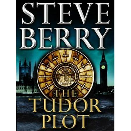 The Tudor Plot: A Cotton Malone Novella - eBook