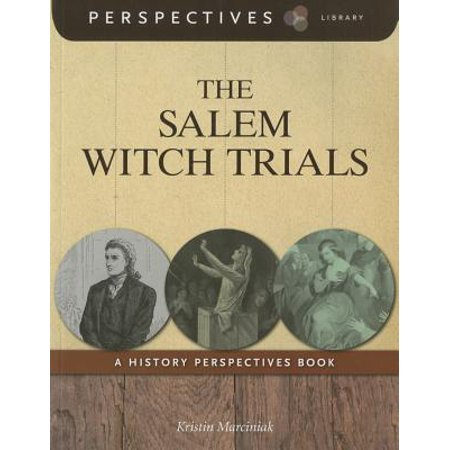 The Salem Witch Trials: A History Perspectives Book (Salem Witch Trials Halloween Party)