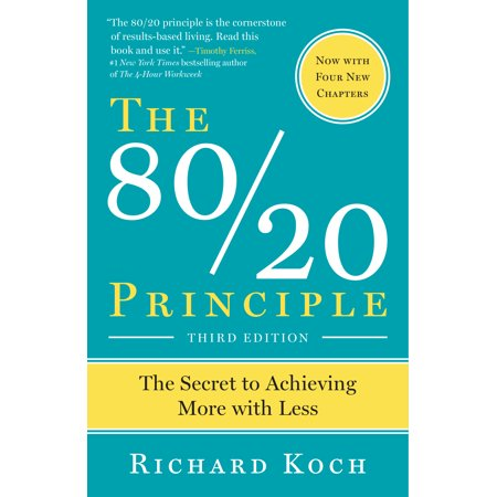 The 80/20 Principle, Expanded and Updated : The Secret to Achieving More with Less ()