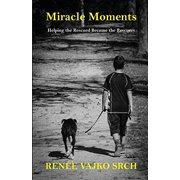 Miracle Moments: Helping the Rescued Become the Rescuers
