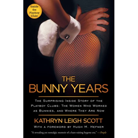 The Bunny Years : The Surprising Inside Story of the Playboy Clubs: The Women Who Worked as Bunnies, and Where They Are Now - Playboy Bunny Accessories