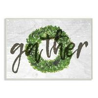 Stupell IndustriesGather Boxwood Wreath TypographyWall Plaqueby Daphne Polselli
