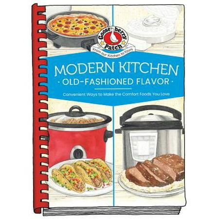 - Modern Kitchen, Old-Fashioned Flavors