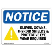 Osha Notice Gloves Gowns Thyroid Shields Sign With Symbol