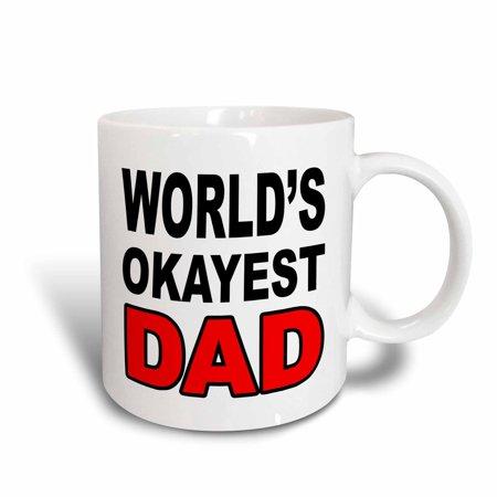 3dRose World?s okayest dad, Red, Ceramic Mug, 15-ounce