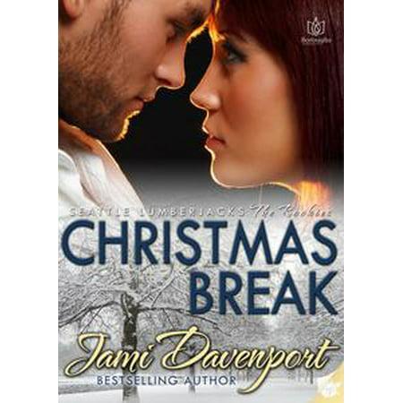 Christmas Break: Seattle Lumberjacks - Rookies - eBook
