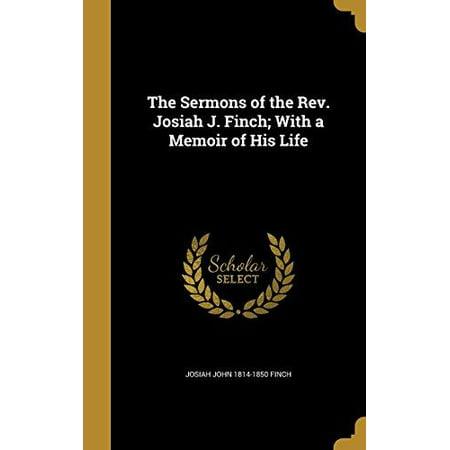 The Sermons of the REV. Josiah J. Finch; With a Memoir of His Life - image 1 de 1