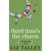 Morning Glory Novel: Third Time's the Charm (Paperback)