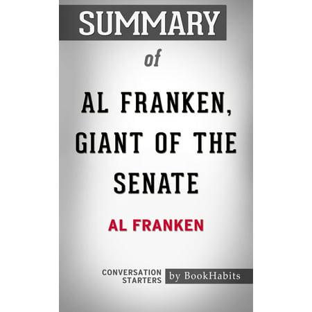 Summary of Al Franken, Giant of the Senate by Al Franken | Conversation Starters -