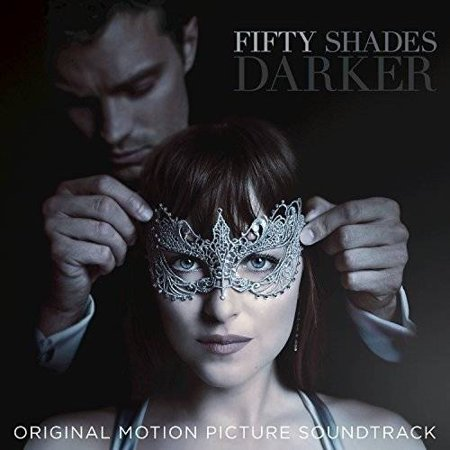 Fifty Shades Darker  Original Motion Picture Soundtrack   Cd