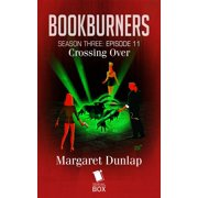 Crossing Over (Bookburners Season 3 Episode 11) - eBook