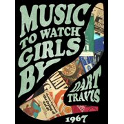 Music To Watch Girls By - eBook