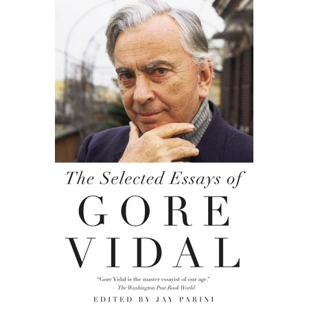 Vidal Collection (Selected Essays of Gore Vidal )