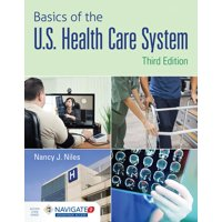Basics of the U.S. Health Care System (Other)
